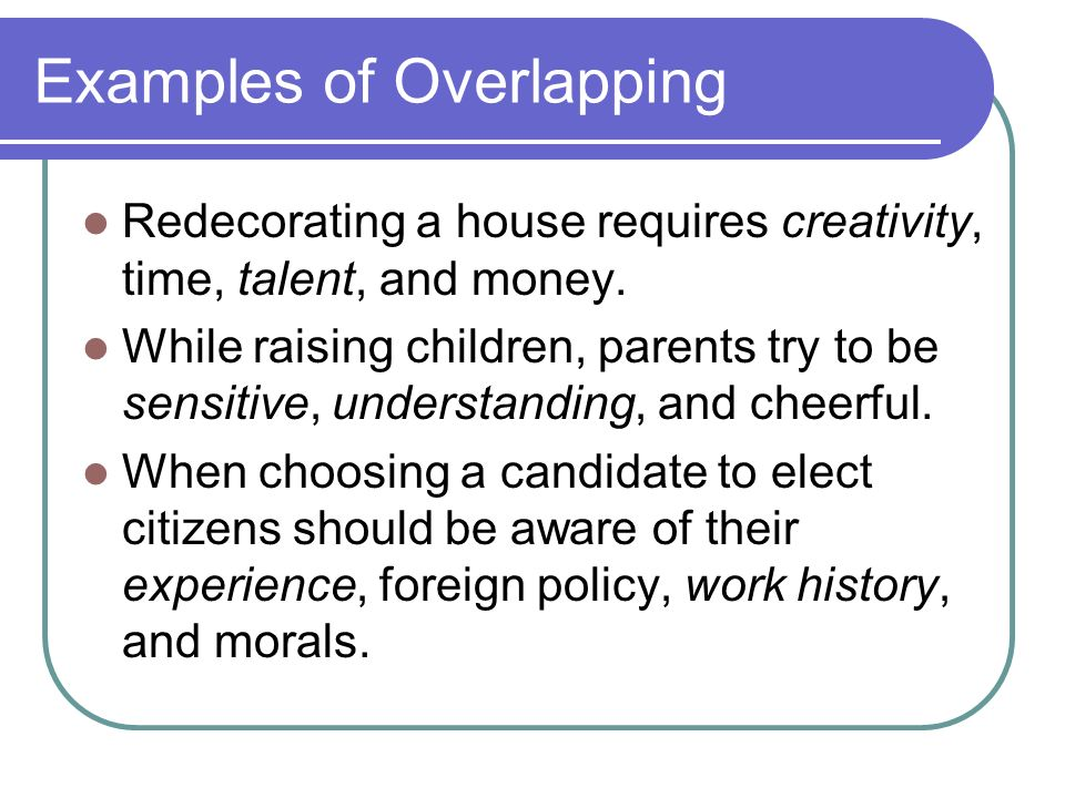 Examples of Overlapping
