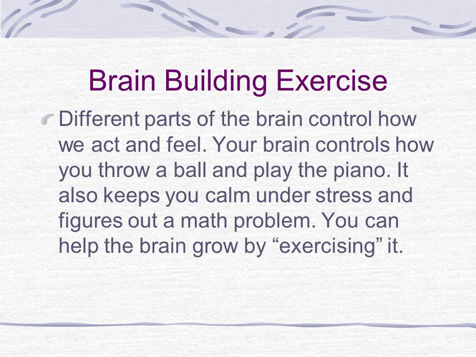 Brain Building Exercise