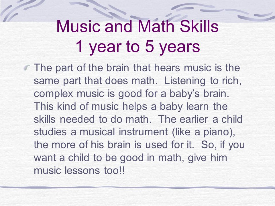 Music and Math Skills 1 year to 5 years