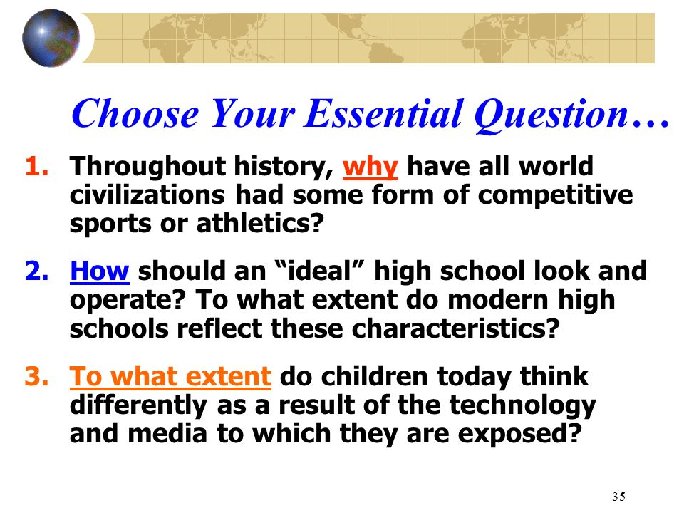 Choose Your Essential Question…