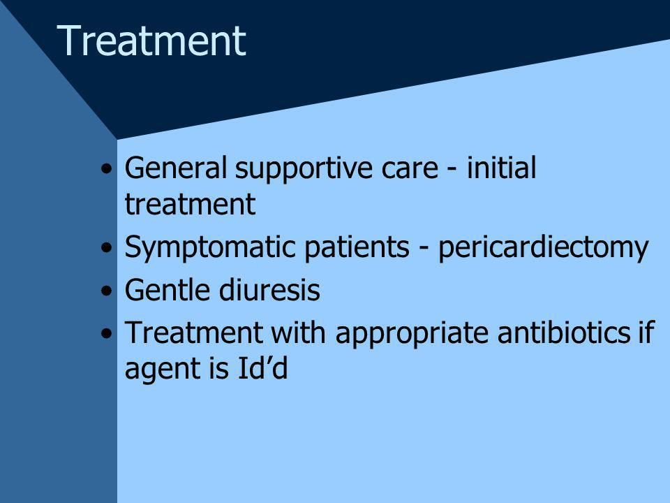Treatment General supportive care - initial treatment