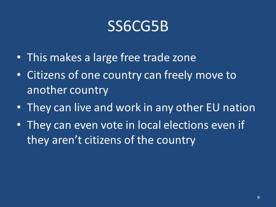 SS6CG5B This makes a large free trade zone