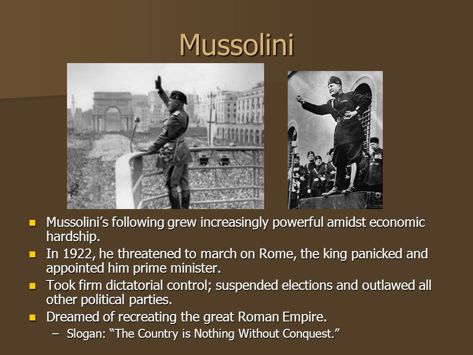 Mussolini Mussolini's following grew increasingly powerful amidst economic hardship.
