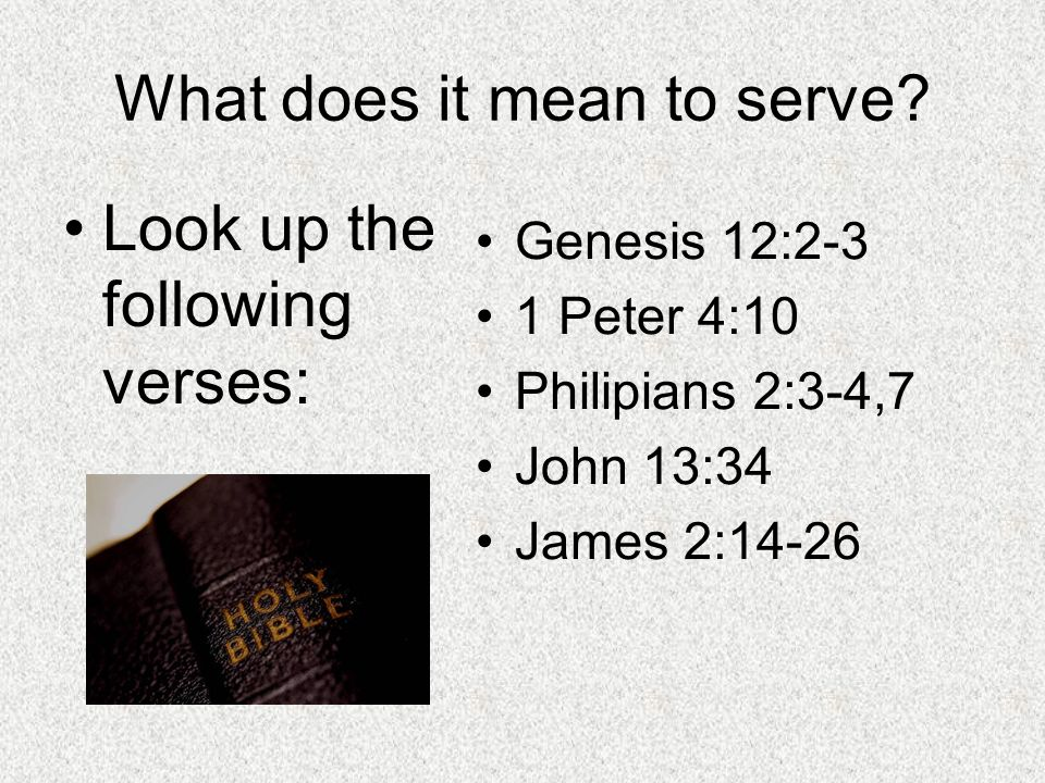What does it mean to serve