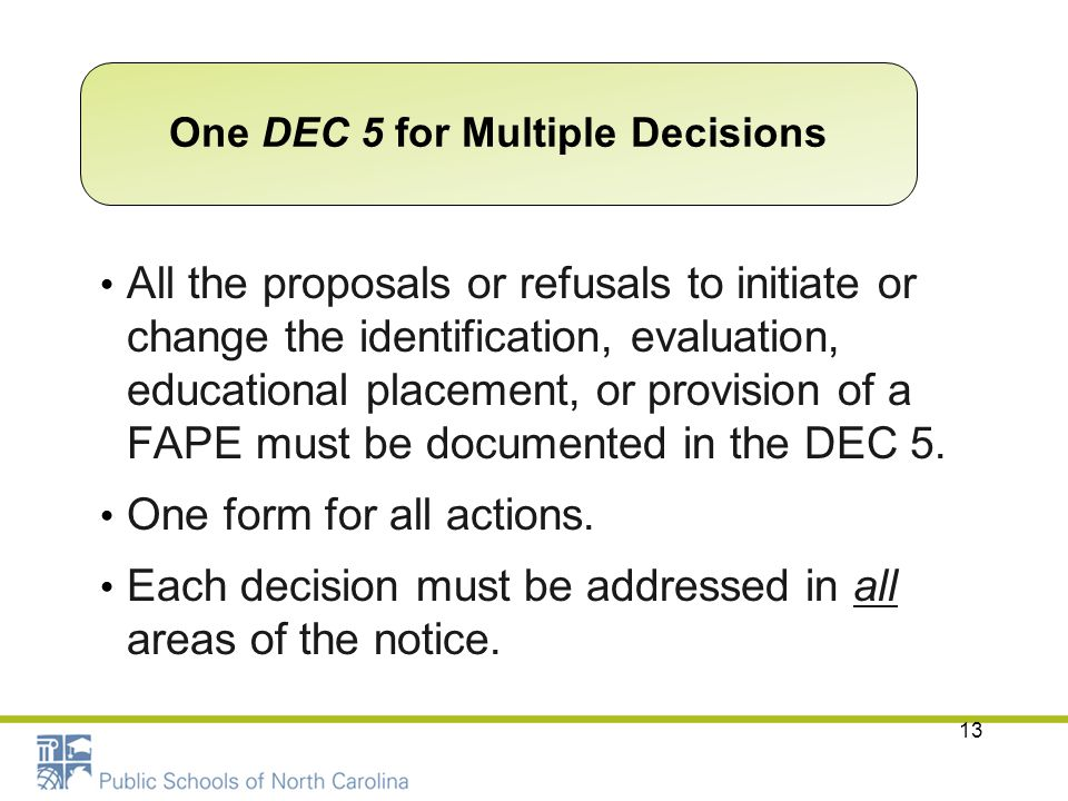 One DEC 5 for Multiple Decisions