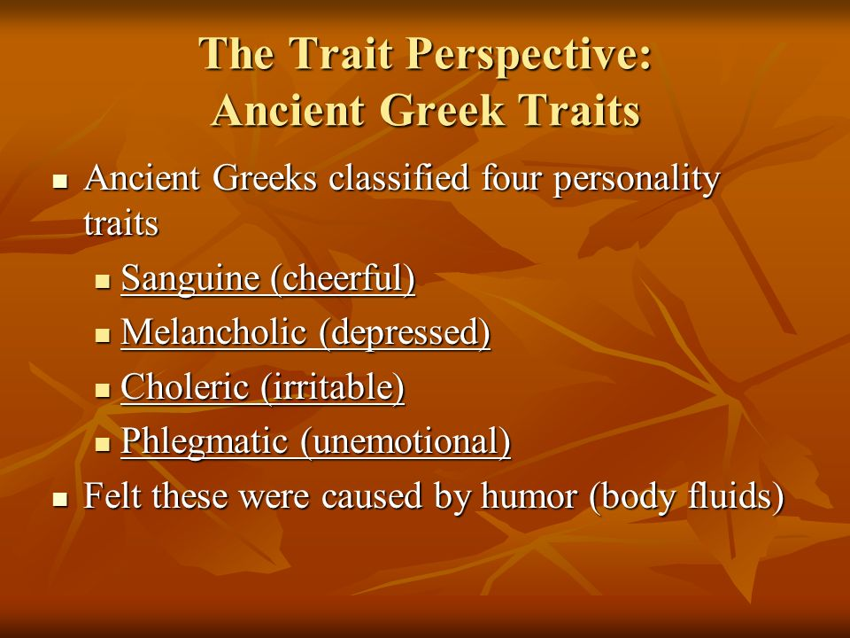 The Trait Perspective: Ancient Greek Traits