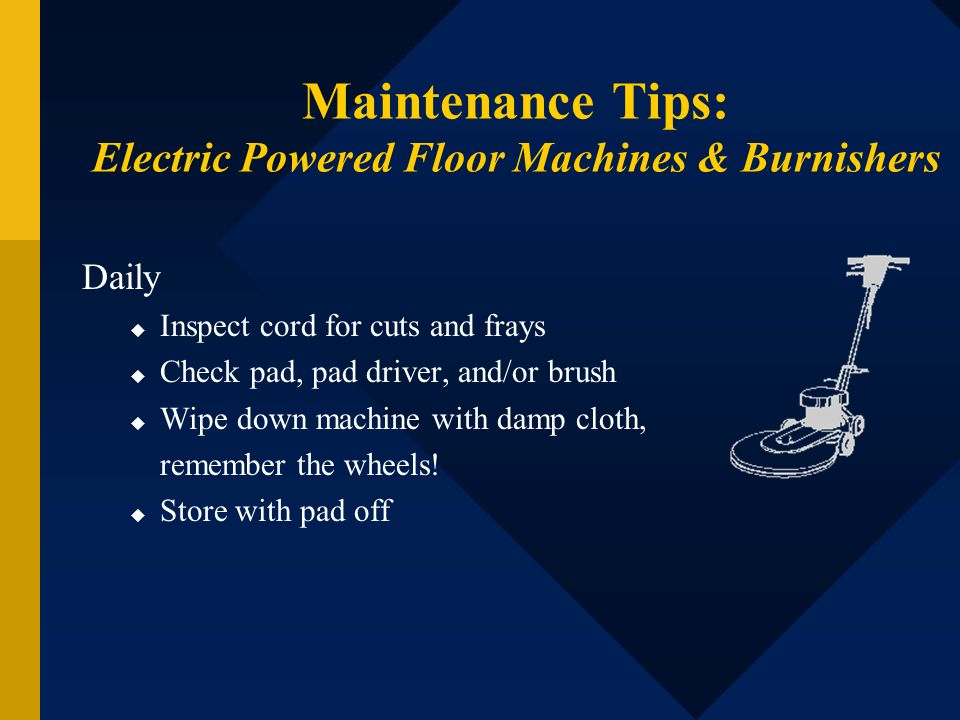 Maintenance Tips: Electric Powered Floor Machines & Burnishers