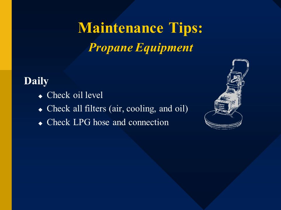 Maintenance Tips: Propane Equipment