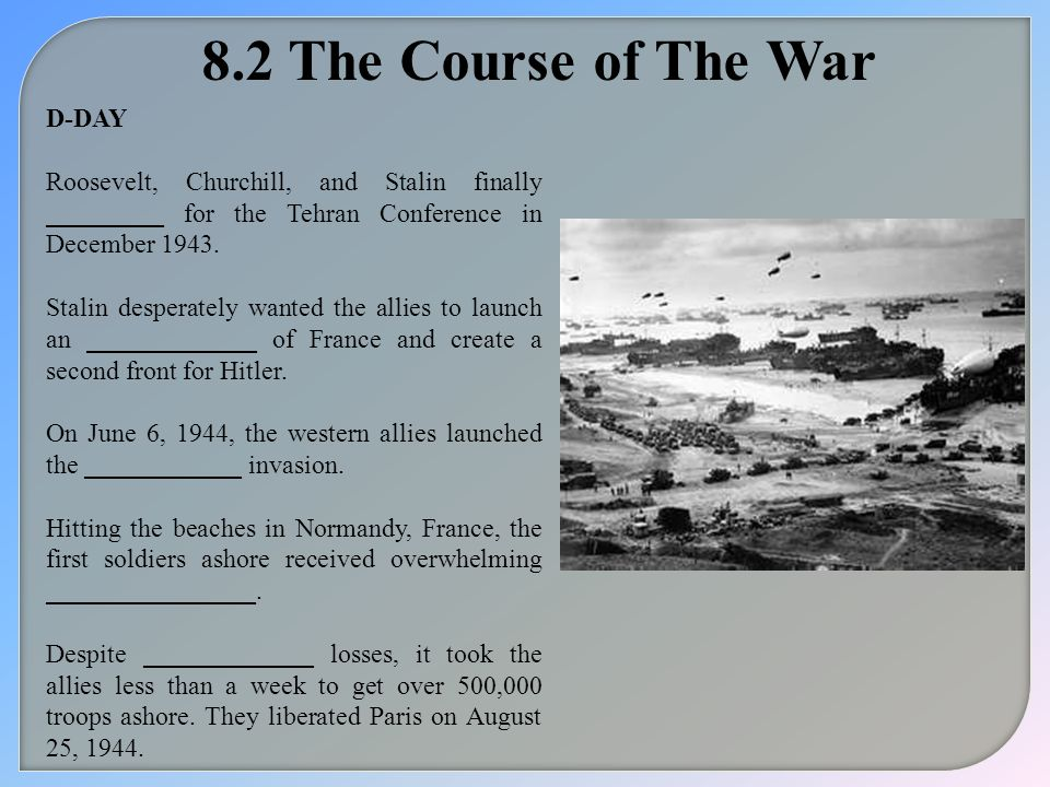 8.2 The Course of The War D-DAY