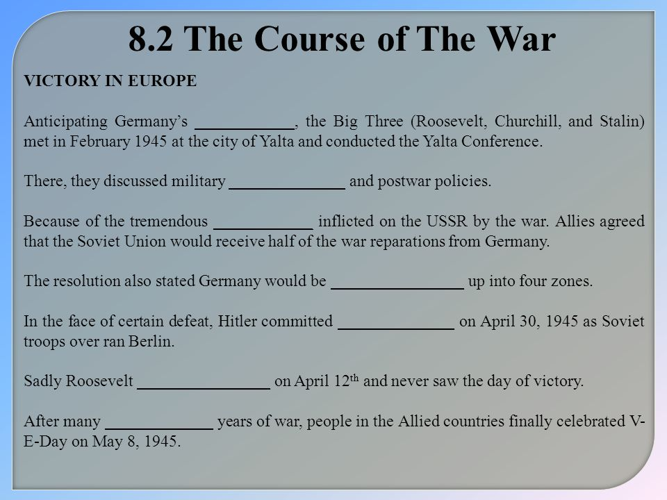 8.2 The Course of The War VICTORY IN EUROPE