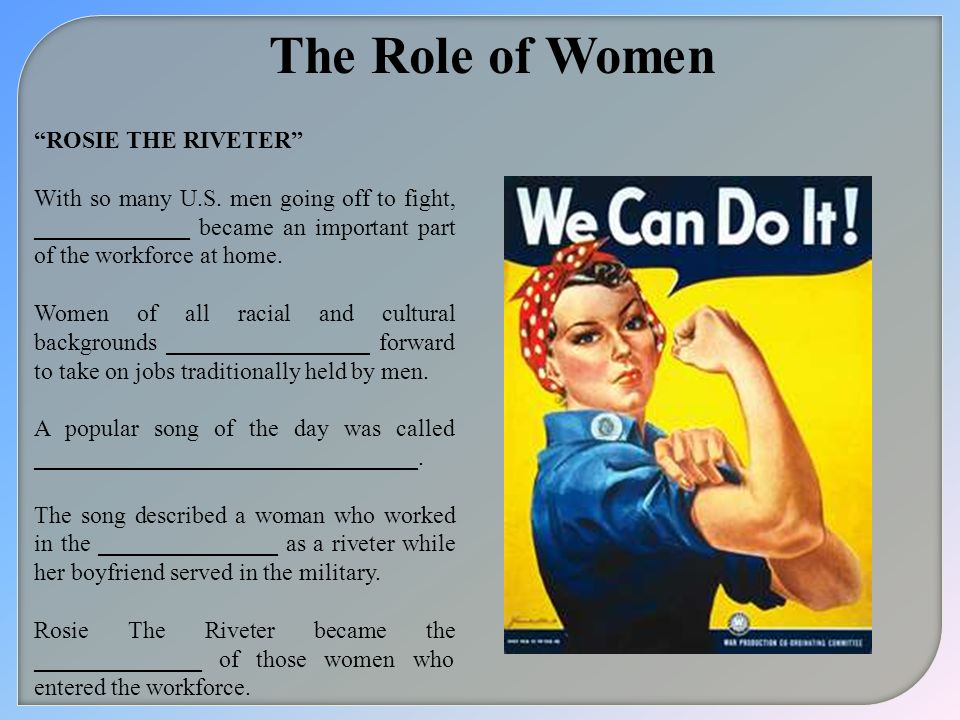 The Role of Women ROSIE THE RIVETER