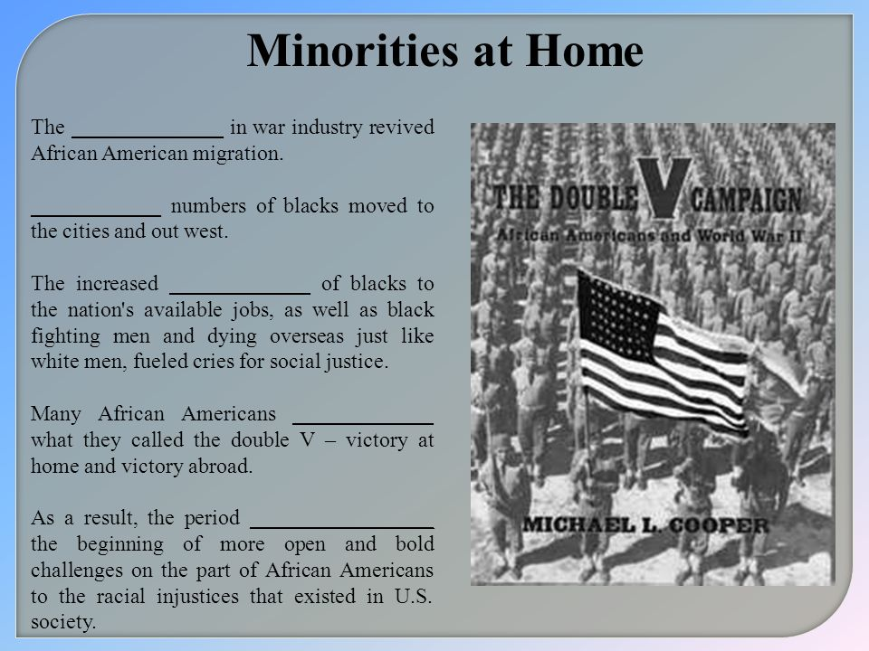 Minorities at Home The ______________ in war industry revived African American migration.