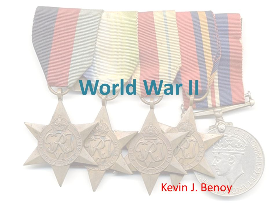 World War II Kevin J. Benoy