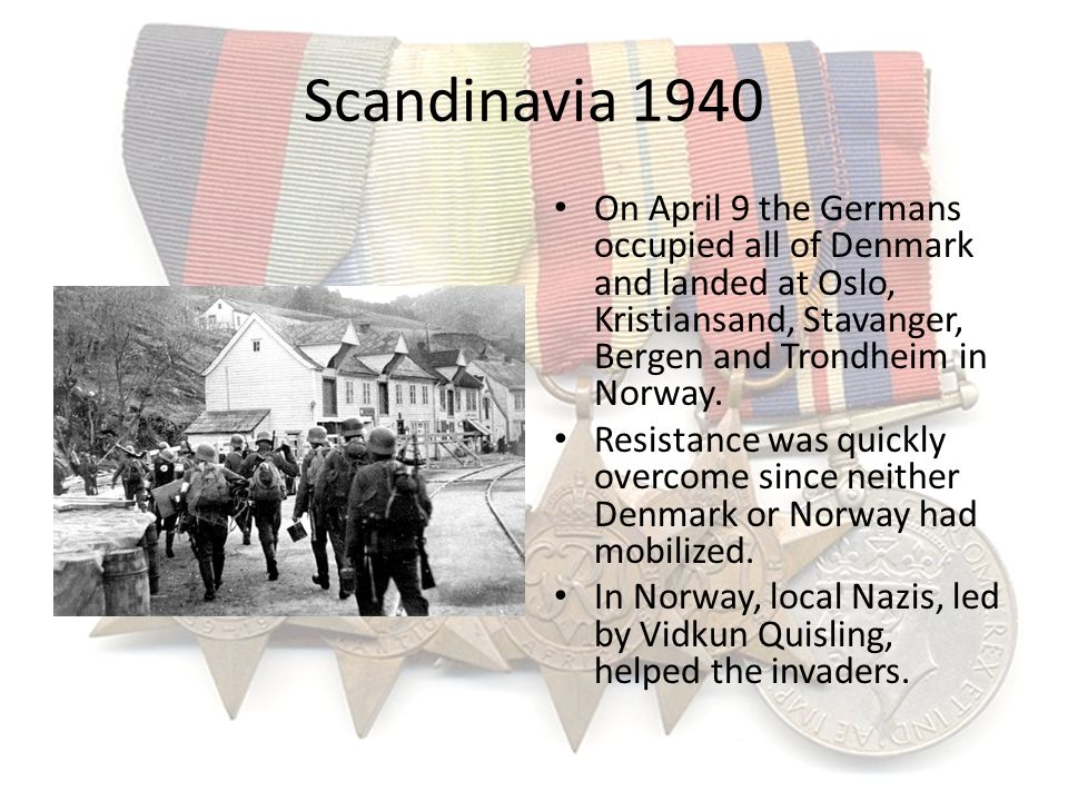 Scandinavia 1940 On April 9 the Germans occupied all of Denmark and landed at Oslo, Kristiansand, Stavanger, Bergen and Trondheim in Norway.