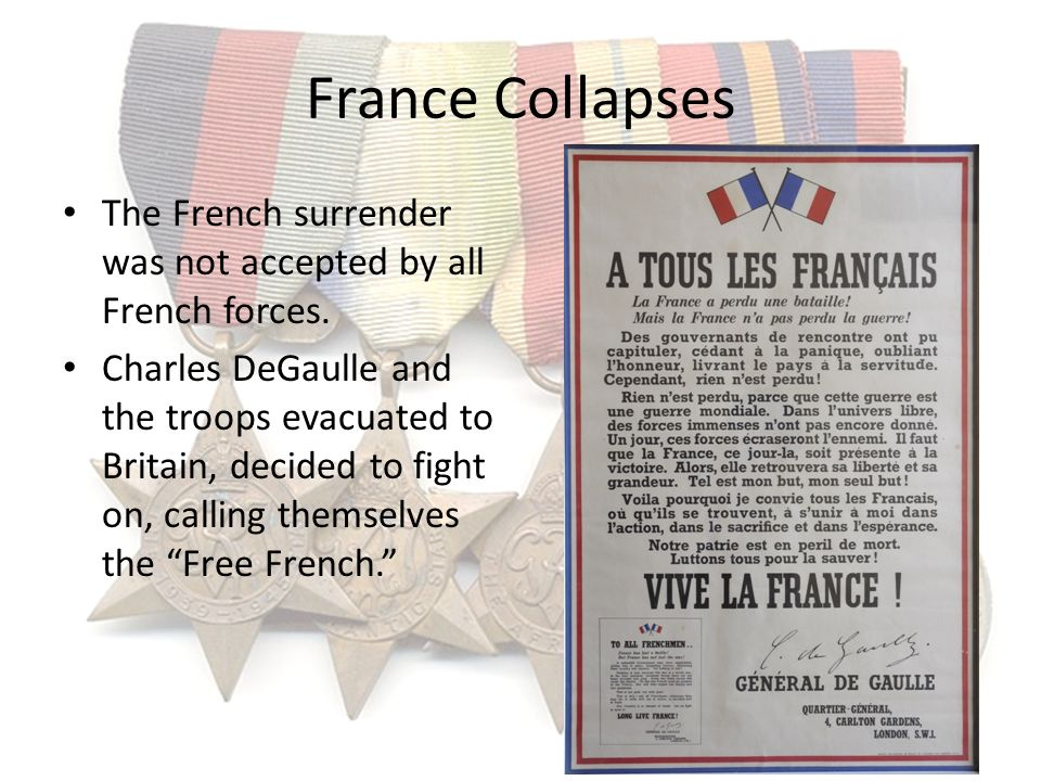 France Collapses The French surrender was not accepted by all French forces.