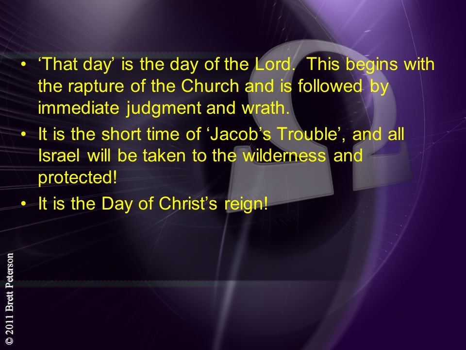 'That day' is the day of the Lord