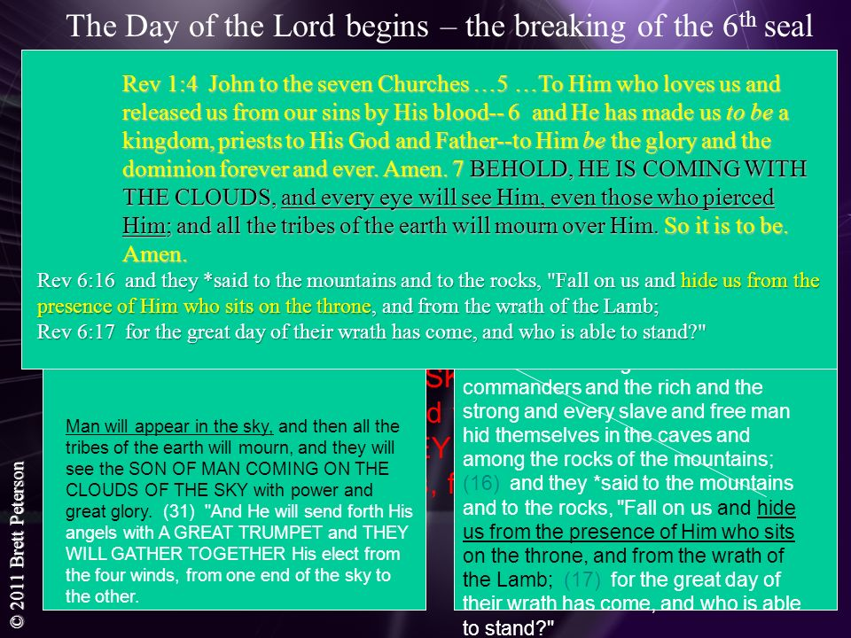 The Day of the Lord begins – the breaking of the 6th seal