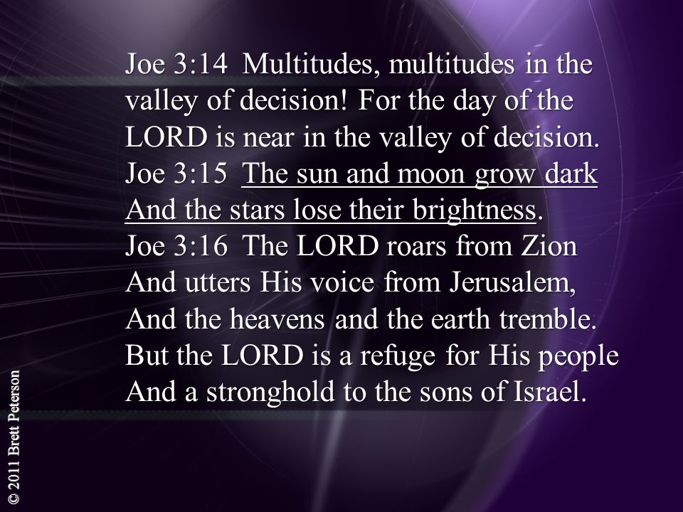 Joe 3:14 Multitudes, multitudes in the valley of decision