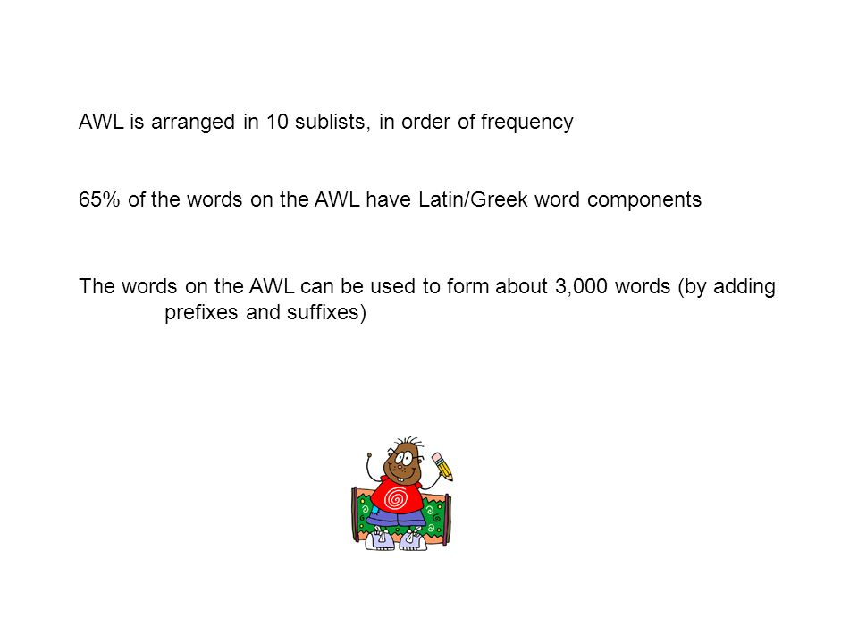 AWL is arranged in 10 sublists, in order of frequency