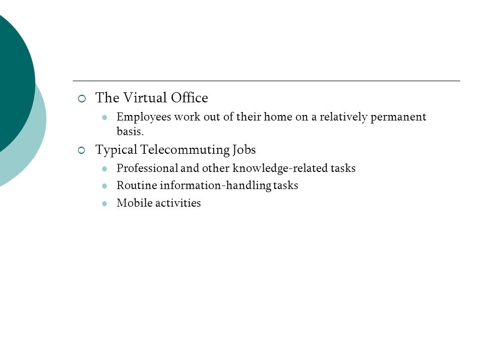 The Virtual Office Typical Telecommuting Jobs
