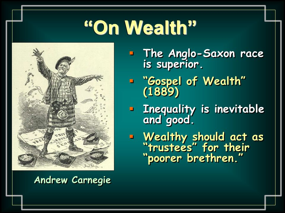 On Wealth He lacked in consistency, however.