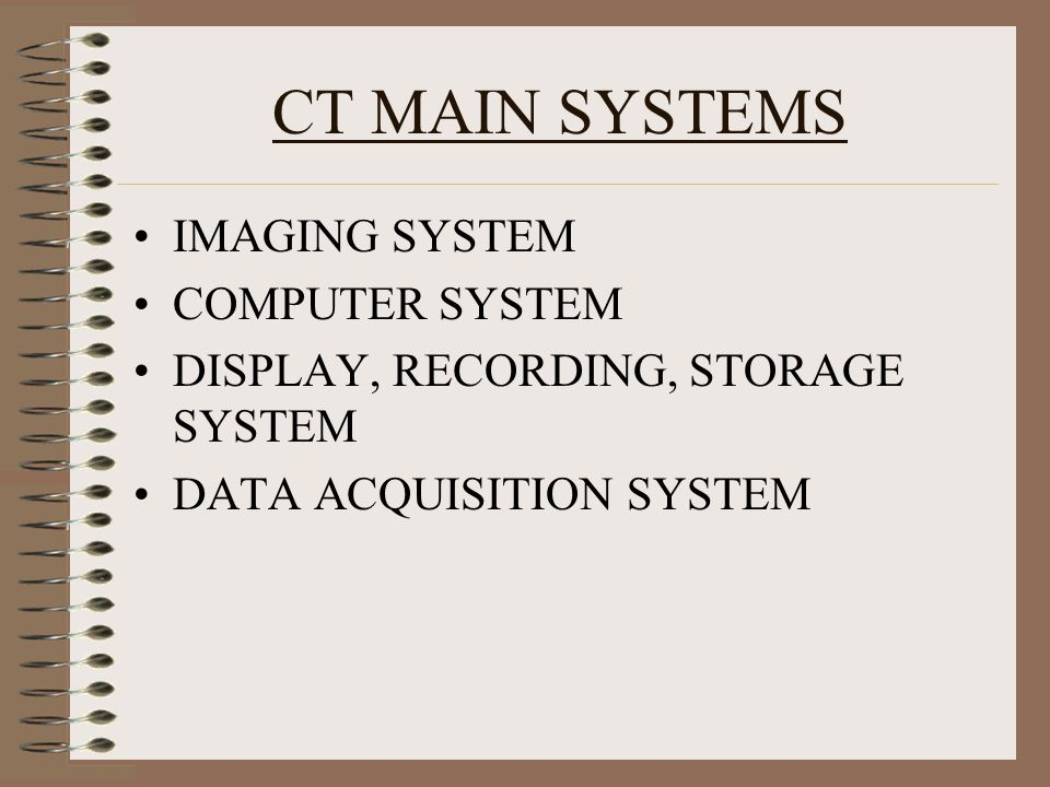 CT MAIN SYSTEMS IMAGING SYSTEM COMPUTER SYSTEM