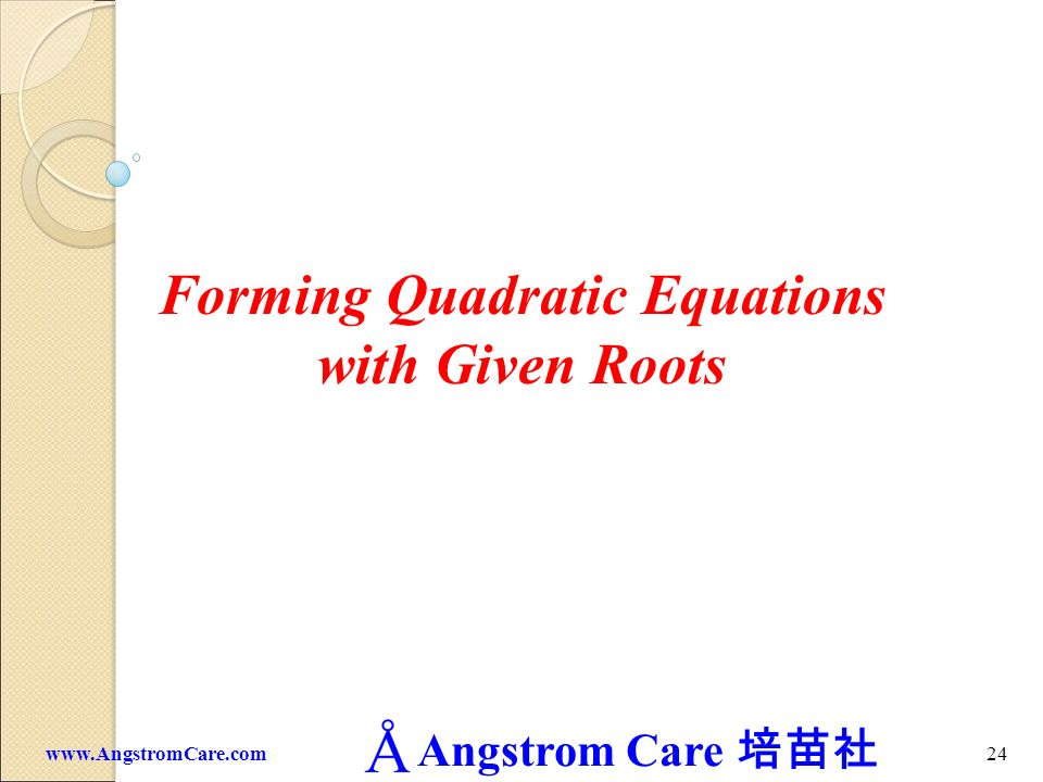 Forming Quadratic Equations with Given Roots