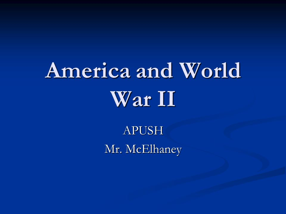 America and World War II