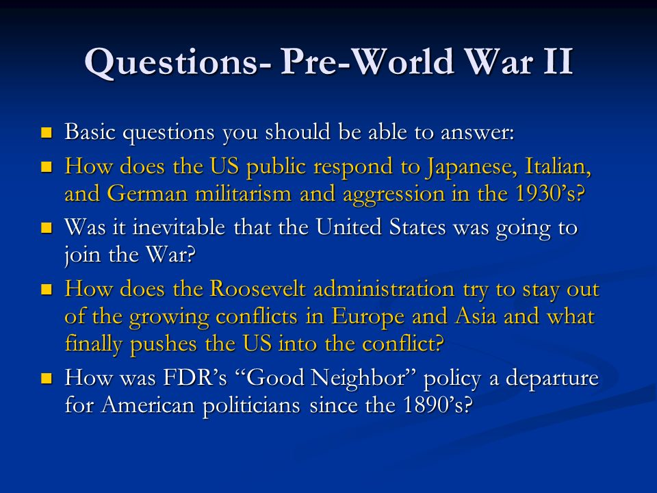 Questions- Pre-World War II