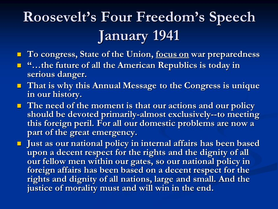 Roosevelt's Four Freedom's Speech January 1941