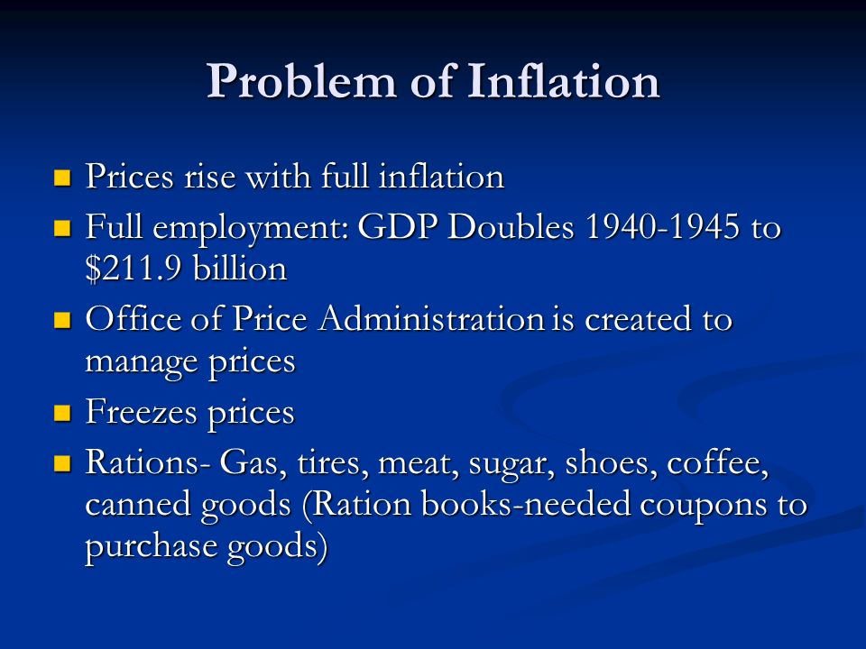 Problem of Inflation Prices rise with full inflation