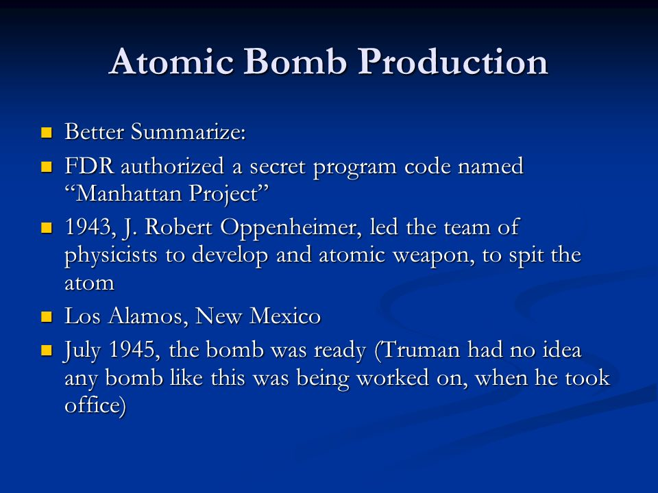 Atomic Bomb Production