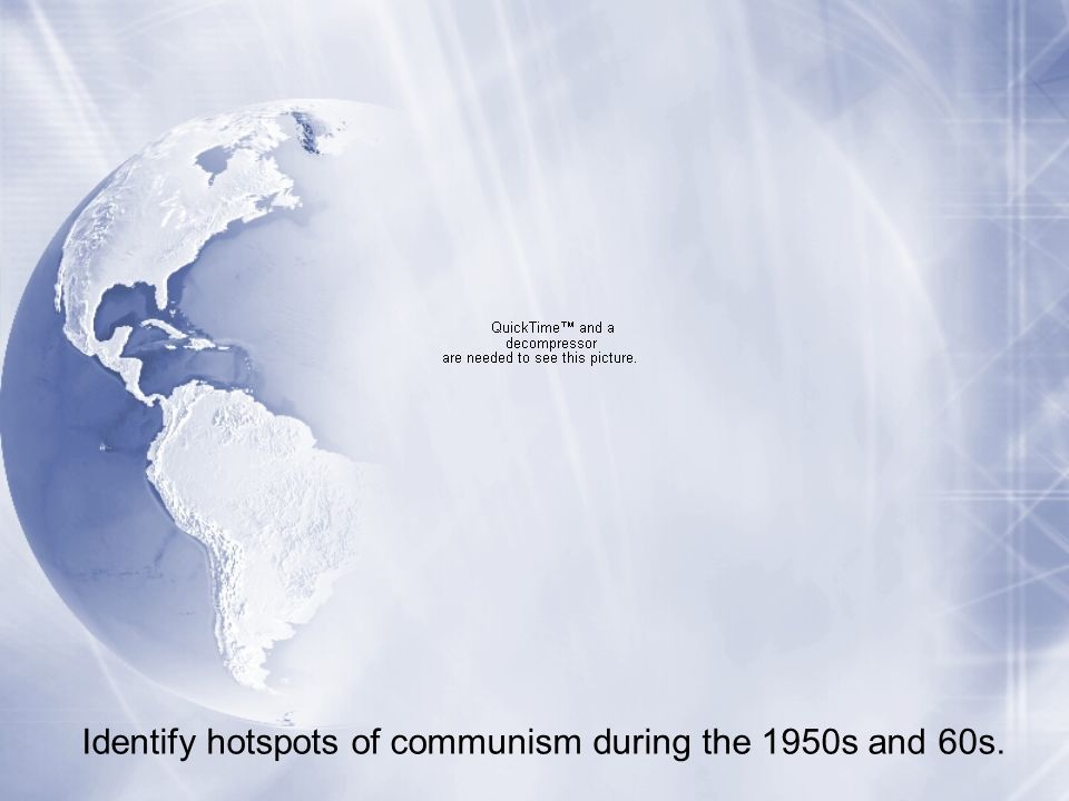 Identify hotspots of communism during the 1950s and 60s.