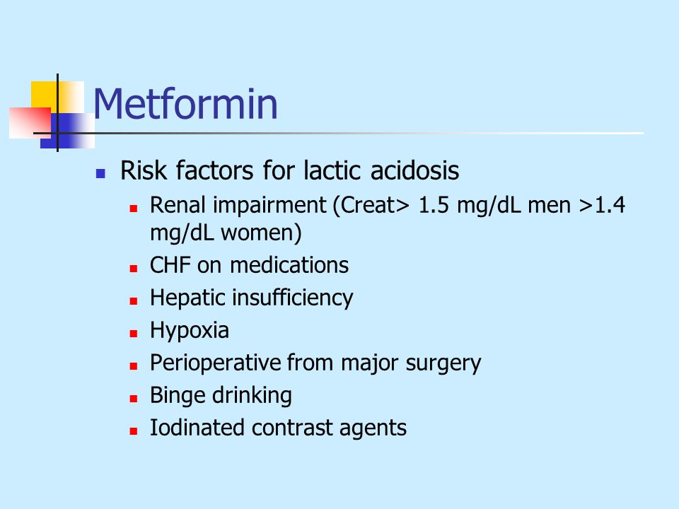Metformin Risk factors for lactic acidosis