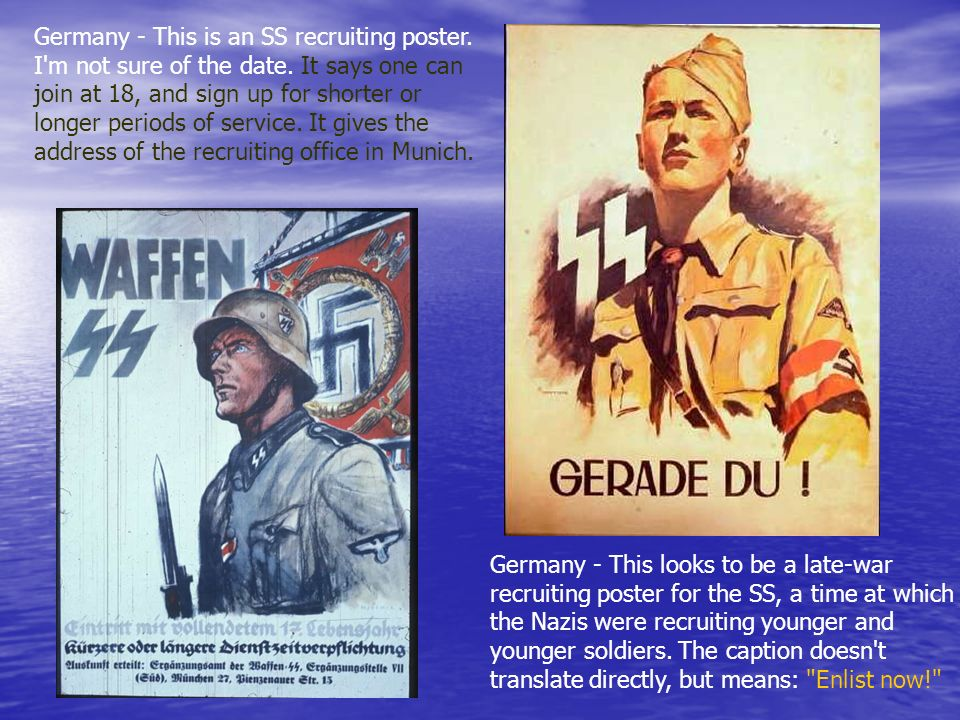 Germany - This is an SS recruiting poster. I m not sure of the date