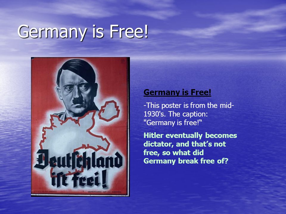 Germany is Free! Germany is Free!