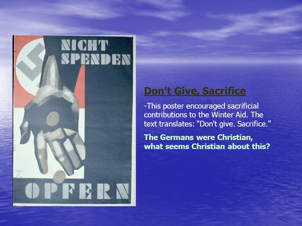 Don't Give, Sacrifice This poster encouraged sacrificial contributions to the Winter Aid. The text translates: Don t give. Sacrifice.