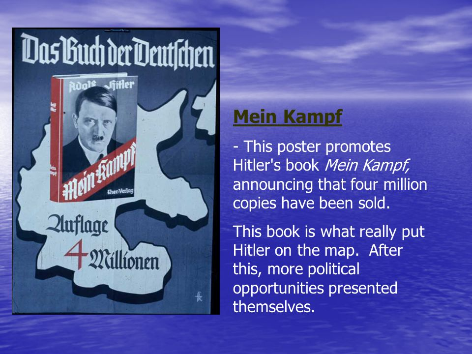 Mein Kampf - This poster promotes Hitler s book Mein Kampf, announcing that four million copies have been sold.