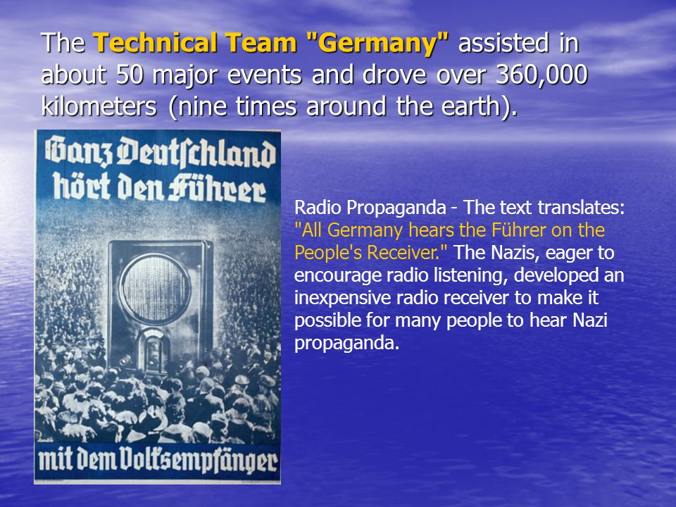 The Technical Team Germany assisted in about 50 major events and drove over 360,000 kilometers (nine times around the earth).