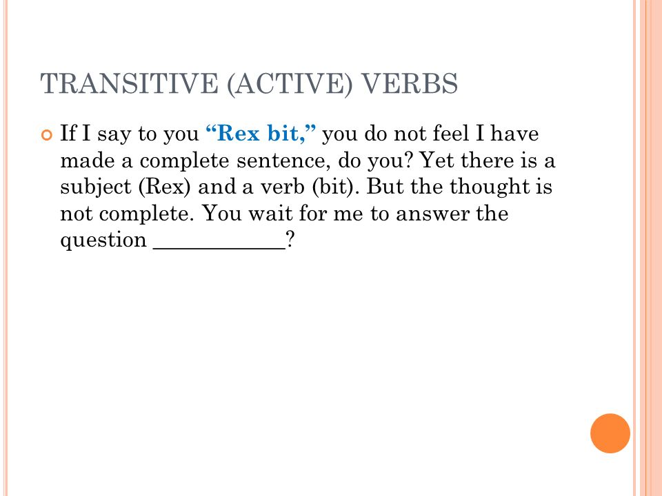 TRANSITIVE (ACTIVE) VERBS