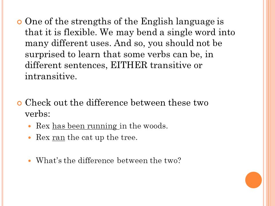 Check out the difference between these two verbs: