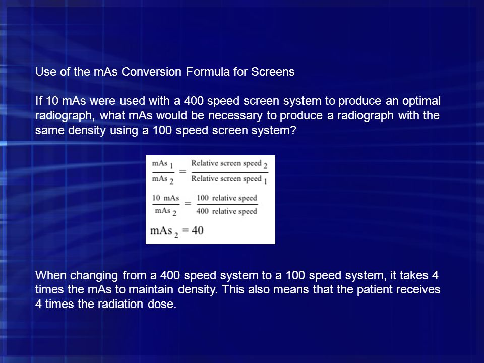 Use of the mAs Conversion Formula for Screens
