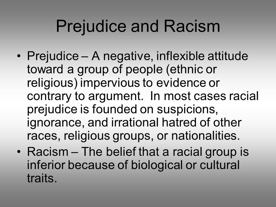 Prejudice and Racism
