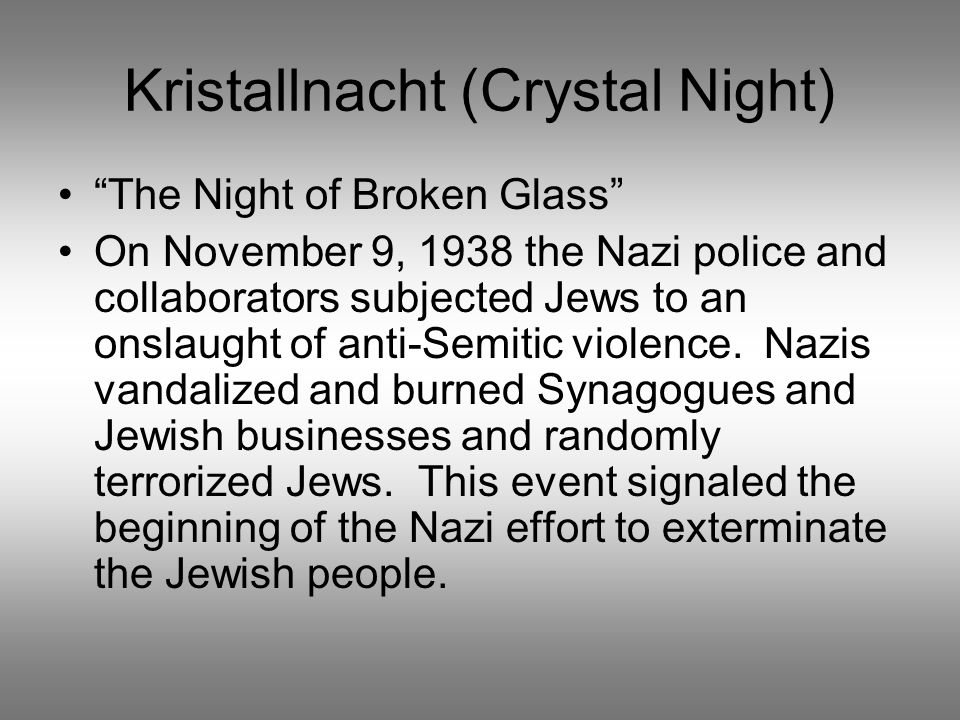 Kristallnacht (Crystal Night)