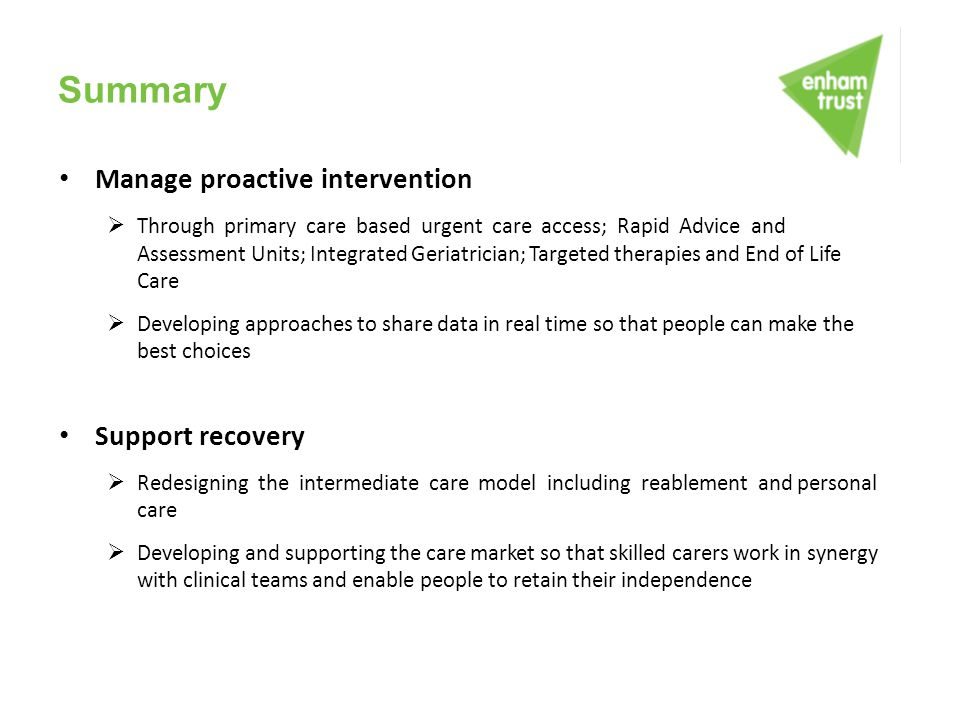 Summary Manage proactive intervention Support recovery