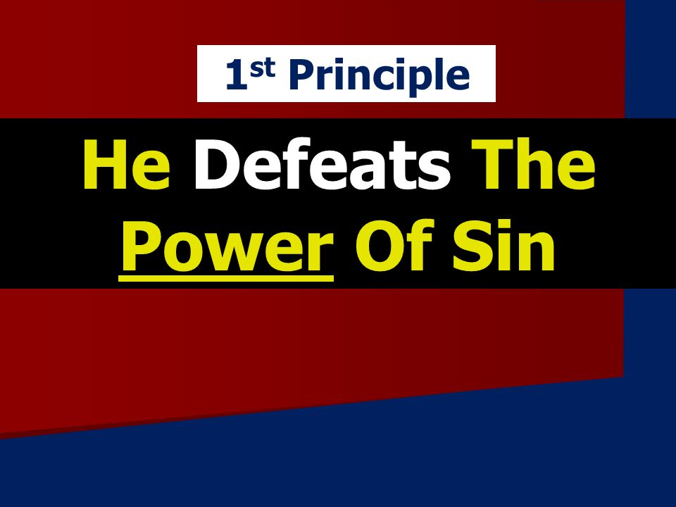 He Defeats The Power Of Sin