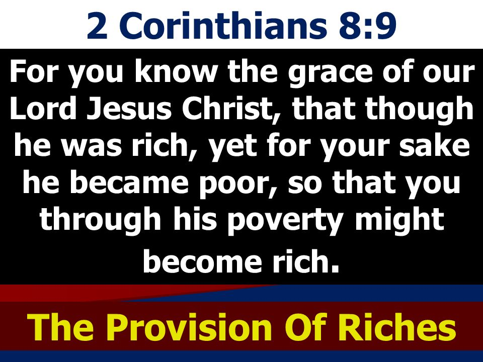 The Provision Of Riches