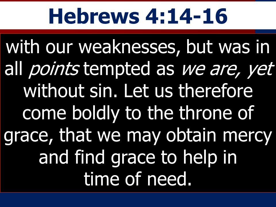 Hebrews 4:14-16