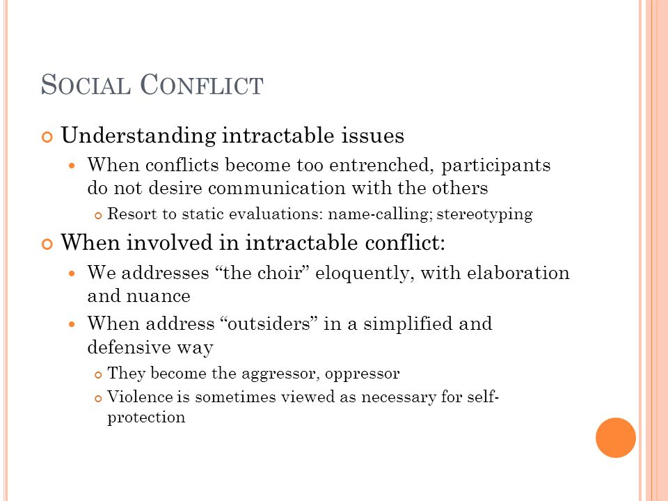 Social Conflict Understanding intractable issues