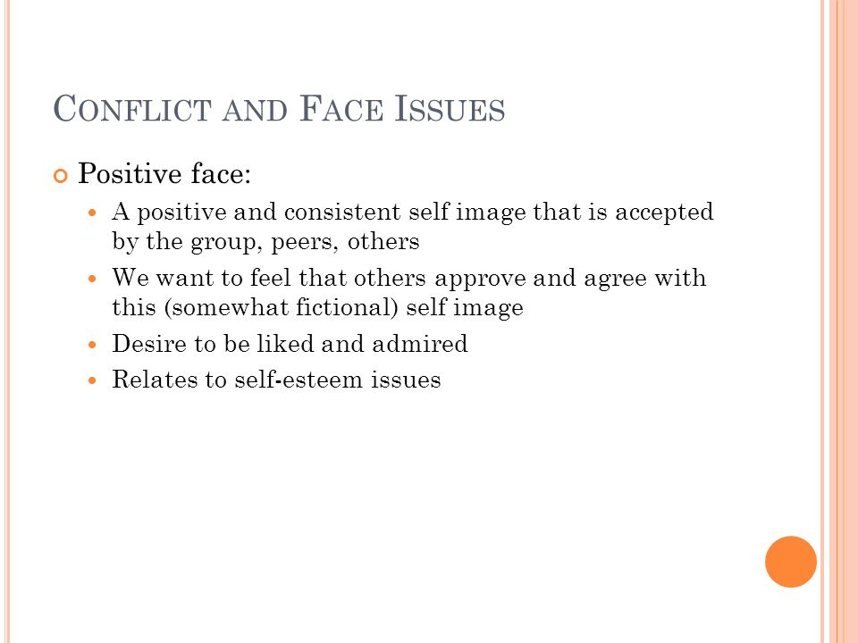 Conflict and Face Issues